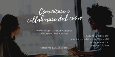 Collaborare e comunicare dal cuore-