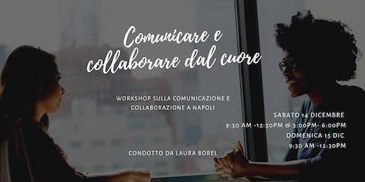 Collaborare e comunicare dal cuore