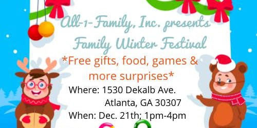 All-1-Family, Inc. presents  Family Winter Festival