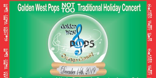 Golden West Pops Not So Traditional Holiday Concert