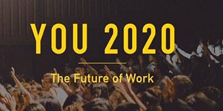 YOU 2020 | The Future of Work **SOLD OUT** tickets