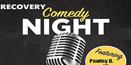 Recovery Comedy Night tickets