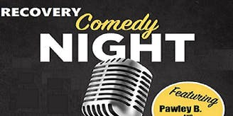 Recovery Comedy Night