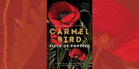 Carmel Bird: Field of Poppies - Castlemaine tickets