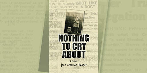 Joan Atherton Hooper: Nothing to cry about - Kangaroo Flat