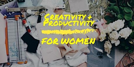 Creativity & Productivity for Women tickets