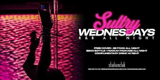 Sultry Wednesday's - Open Bar Until Midnight!