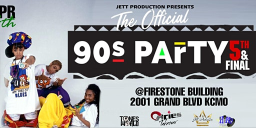The Official 90s Party 5th & Final