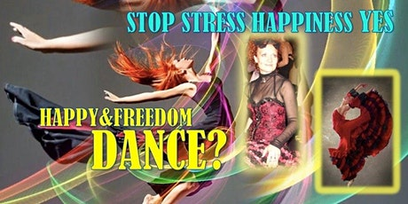 Happy&Freedom DANCE with O Doloman/ stop stress happiness yes tickets