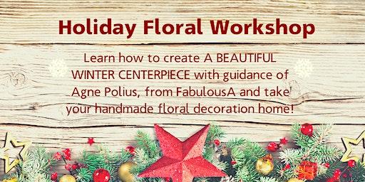Holiday Flower Centerpiece Workshop