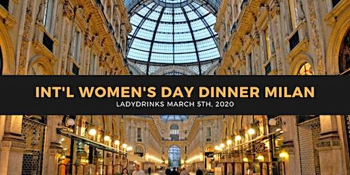 LADYDRINKS INTERNATIONAL WOMEN'S DAY DINNER, MILAN