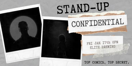 Stand Up Confidential at Elite Brewing and Cidery! tickets