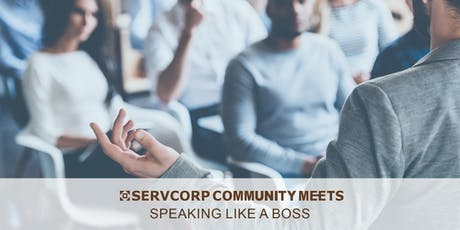Speaking Like a Boss | Servcorp 140 William Street tickets