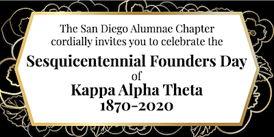 San Diego Alumnae Chapter Sesquicentennial Founder Day Celebration