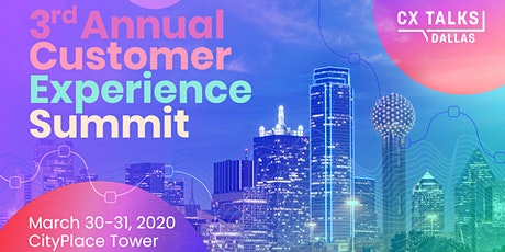 CX Talks Dallas - 3rd Annual Customer Experience Summit tickets