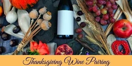 Thanksgiving Wine Pairing 11/19 tickets