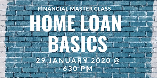 AMEGA FS Financial Master Class: Home Loan Basics