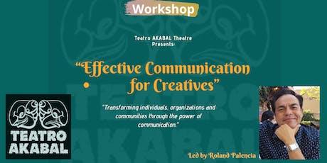 """Effective Communication for Creatives""  workshop.  tickets"