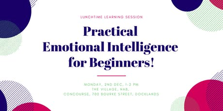 Practical Emotional Intelligence for Beginners tickets