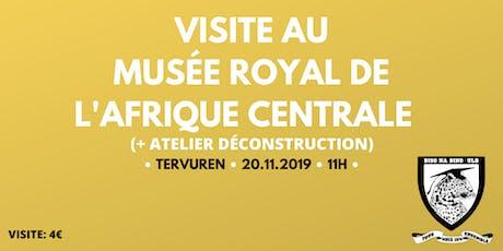 Visite au Musée Royal de l'Afrique Centrale billets
