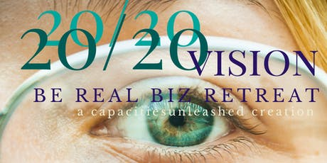 20/20 Vision Be Real Women Biz Retreat tickets