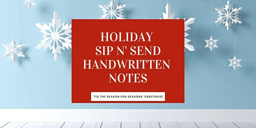 Holiday Sip n' Send Handwritten Note Party