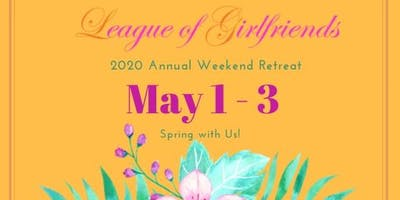 Annual League of Girlfriends Retreat