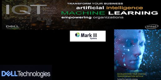 Dell Technologies & Mark III Systems presents-The digital future with AI!