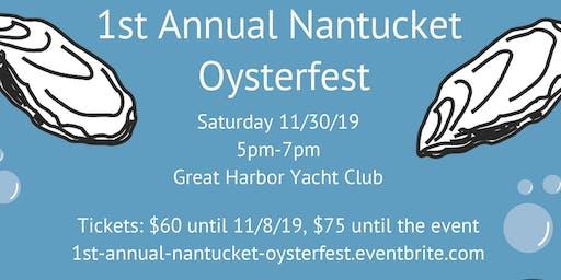 1st Annual Nantucket Oysterfest