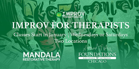 IMPROV FOR THERAPISTS CLASSES at MANDALA RESTORATIVE THERAPY on WEDNESDAYS tickets