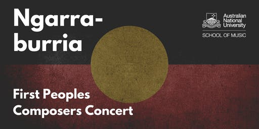 Ngarra-burria First Peoples Composers Concert