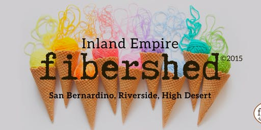 Inland Empire Fibershed First Annual Fiber Festival at the Grove