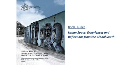 Urban Space: Experiences and Reflections from the Global South  tickets