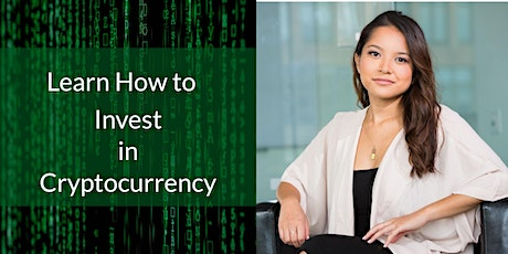 Learn How to Invest in Cryptocurrency tickets