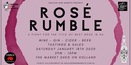 Rosé Rumble - Adelaide Wine Markets tickets