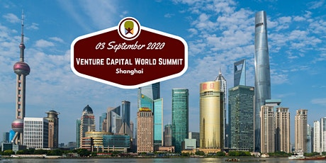 Shanghai 2020 Venture Capital World Summit tickets