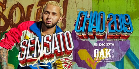 CHAO 2019 | SENSATO | Live at Oak Room | 12.27.19 tickets
