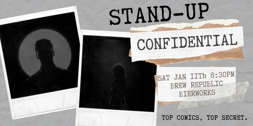 Stand Up Confidential at Brew Republic Bierworks