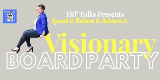 Tiff' Talks Visionary Party
