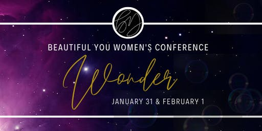 2020 Beautiful You 2-Day Conference: Wonder