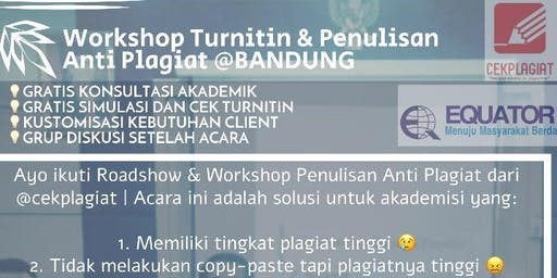 Workshop Turnitin dan Penulisan Anti Plagiat Bandung by @CekPlagiat