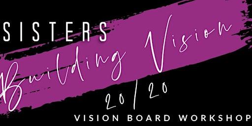 Sisters Building Vision 2020 - Dream Board Workshop