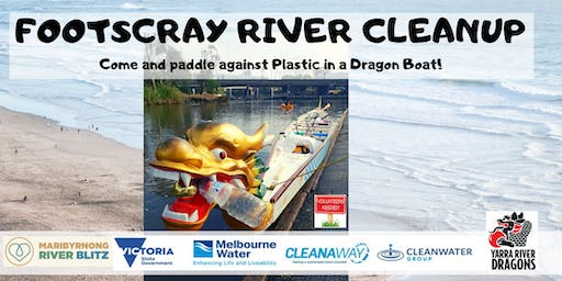 Footscray River Cleanup - Paddle against Plastic in a Dragon Boat - Volunteers required!