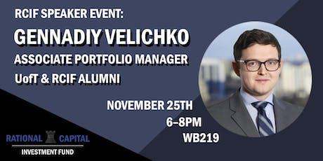 RCIF Speaker Series: Gennadiy Velichko tickets