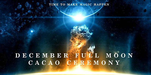 December Full Moon Cacao Ceremony, Sydney