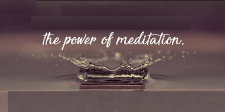 The Power of Meditation - Free Event tickets