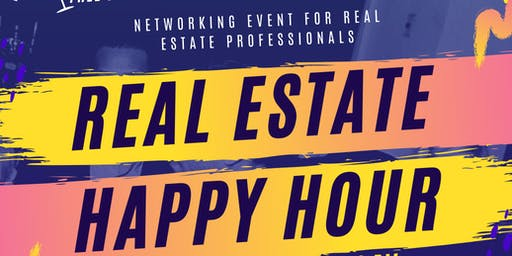 Real Estate Happy Hour with Free Drinks 12/12/19