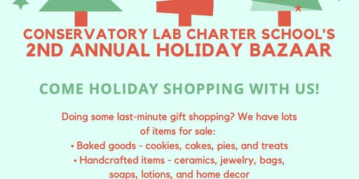 Conservatory Lab 2nd Annual Holiday Bazaar