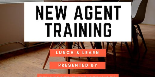 Lunch & Learn: New Agent Training
