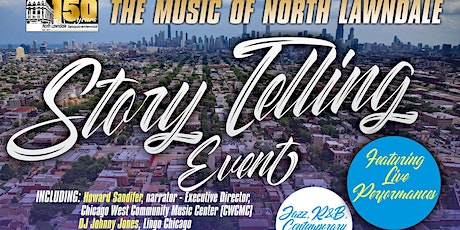 The Music of North Lawndale - 150 Years Celebration  tickets